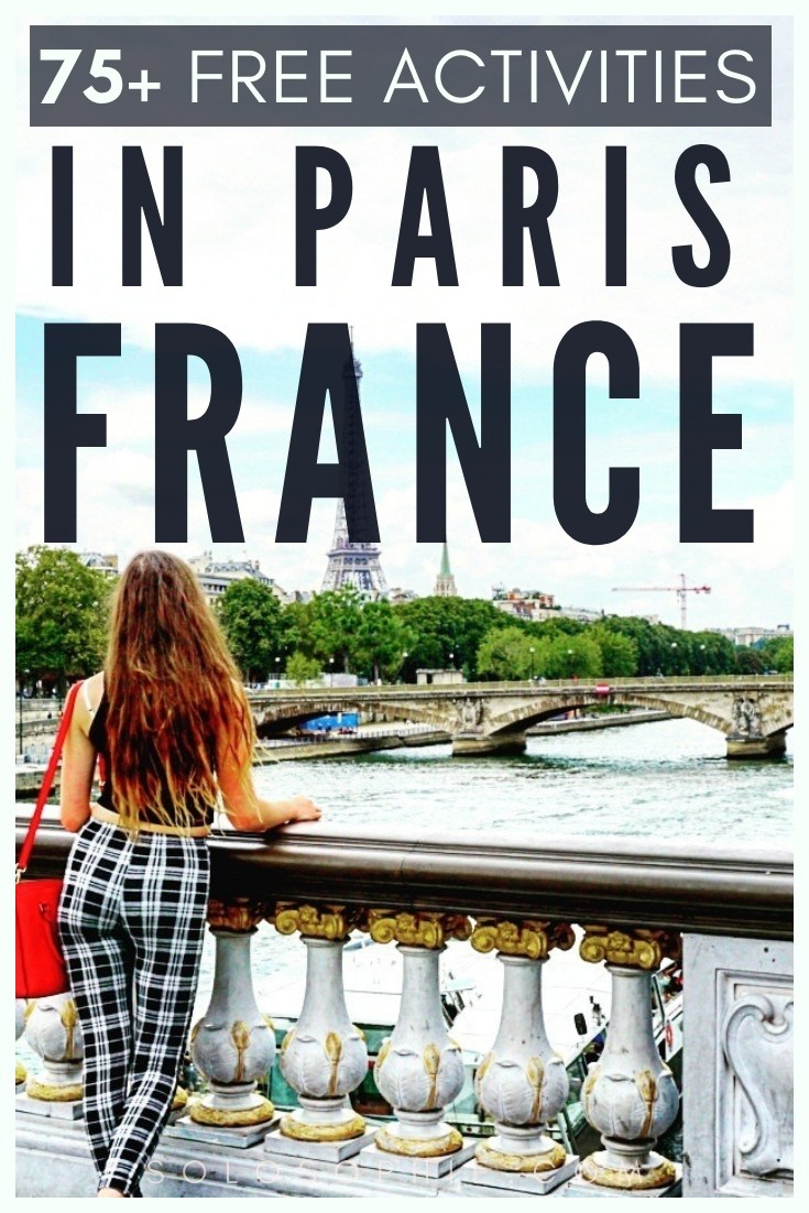 How to visit Paris and not break the bank! Here's your ultimate guide to 75 of the very best epic, fun and amazing free things to do in Paris, France!