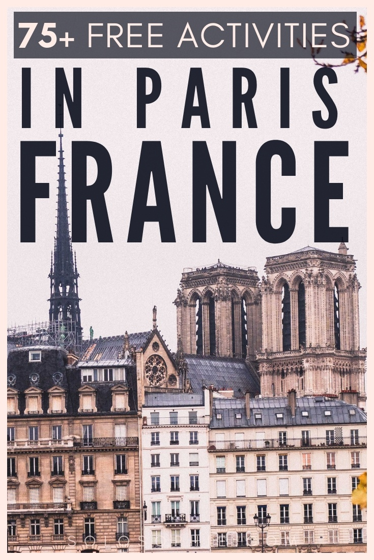 Looking for ways to save money and cut costs when visiting the French capital? Here's your guide to 75 epic, fun and amazing free things to do in Paris, France!