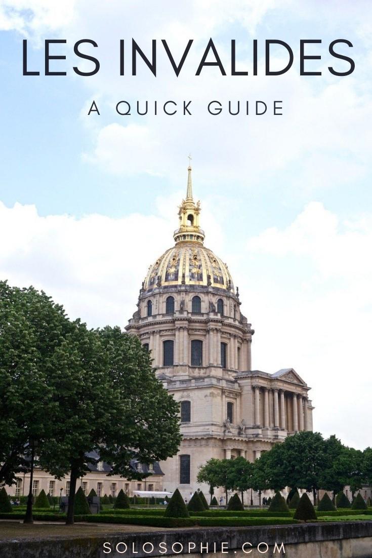 How to Visit Les Invalides: Final Resting Place of Napoleon in Paris, France. A guide to the Musée de l'Armée, Cour d'Honneur &  Dome of l'Hôtel des Invalides
