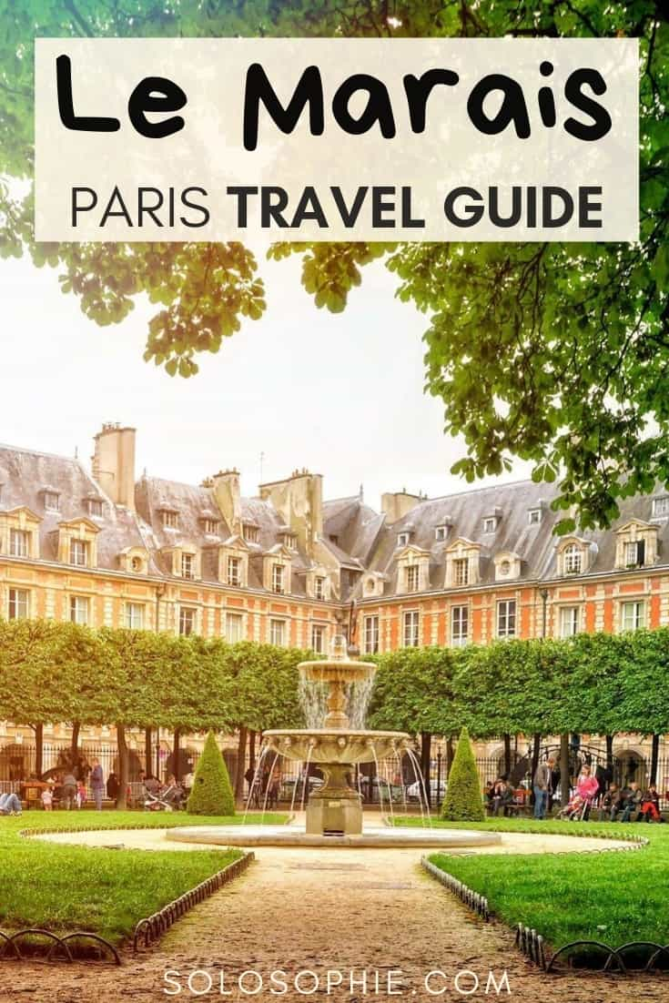 Le Marais travel guide. Here's your ultimate itinerary for the best things to do in Le Marais, the 3rd and 4th arrondissements in Paris (what to do, where to visit, where to stay in Paris etc)