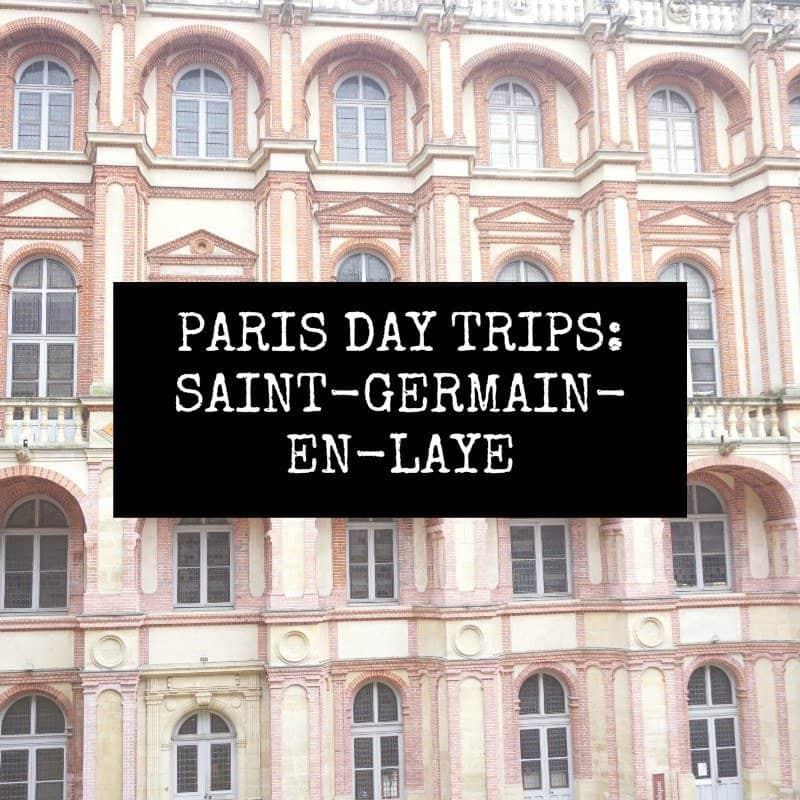 saint-germain-en-laye day trip from paris