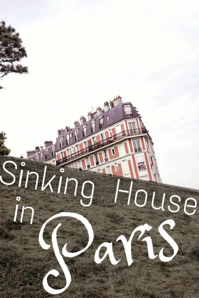 Sinking House in paris