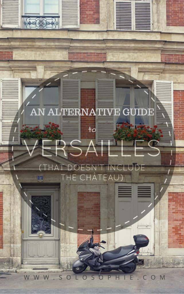 an alternative guide to versailles town