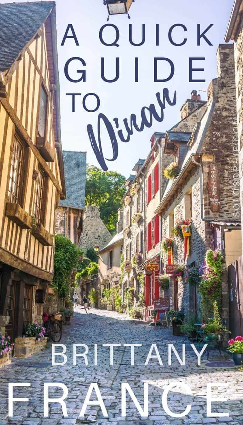 A quick guide to Dinan, Brittany, France: best things to see and do in Dinan, a medieval village.