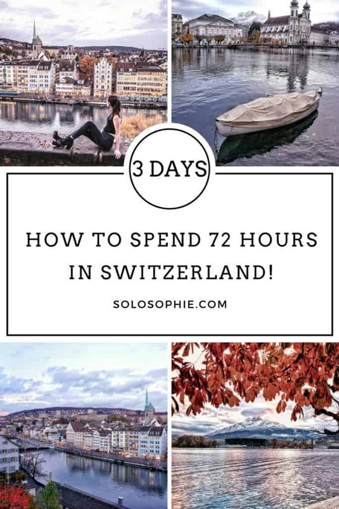 how to spend 72 hours in switzerland