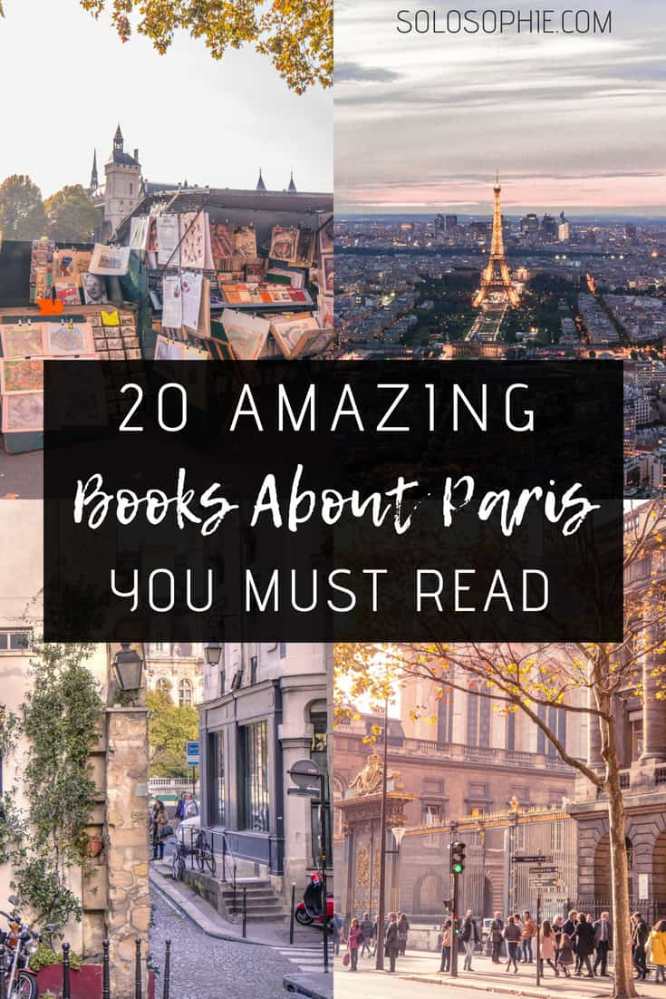 20 Books About Paris You MUST Read Before Visiting France. Here are twenty amazing novels, stories, and memoirs about life in Paris, what to do in Paris and love in the French capital!