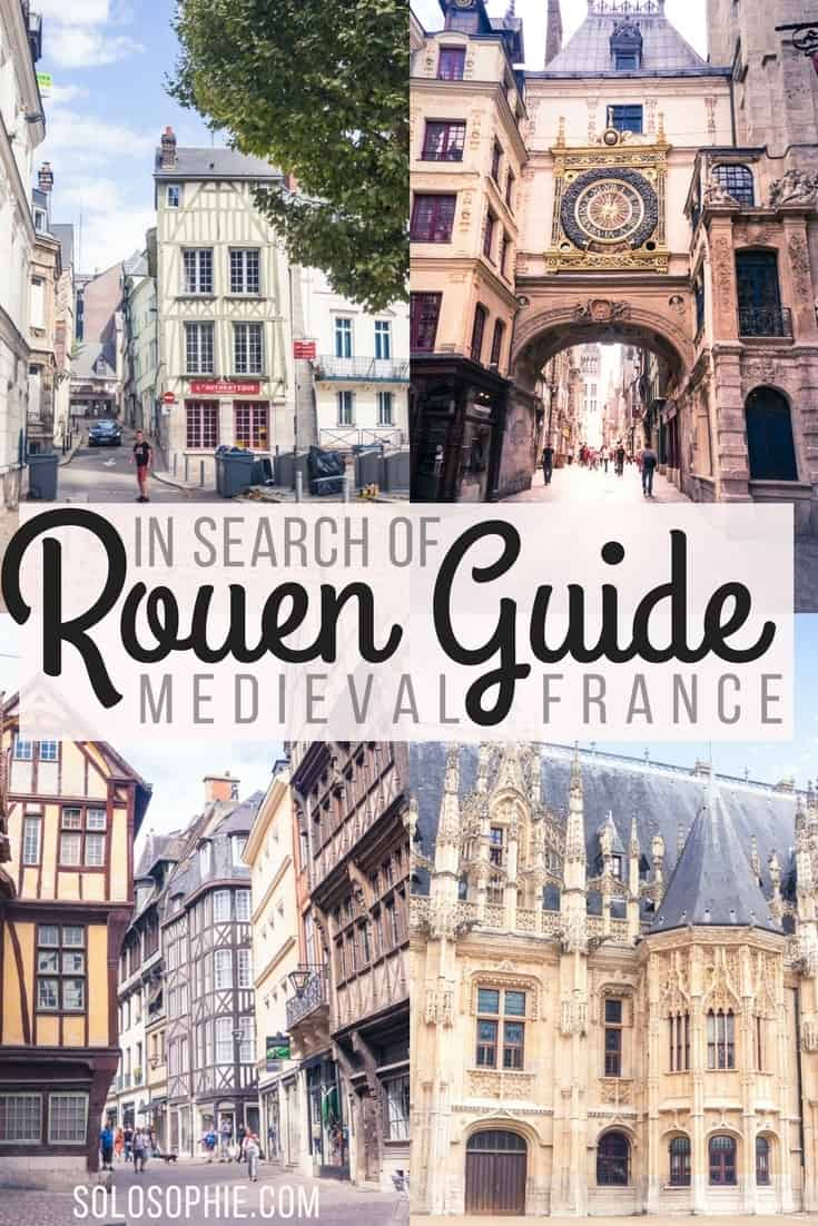 In search of Medieval France: A quick guide to Rouen, Capital of Normandy. Here are the best things to see and do in Normandy in this historical travel guide!
