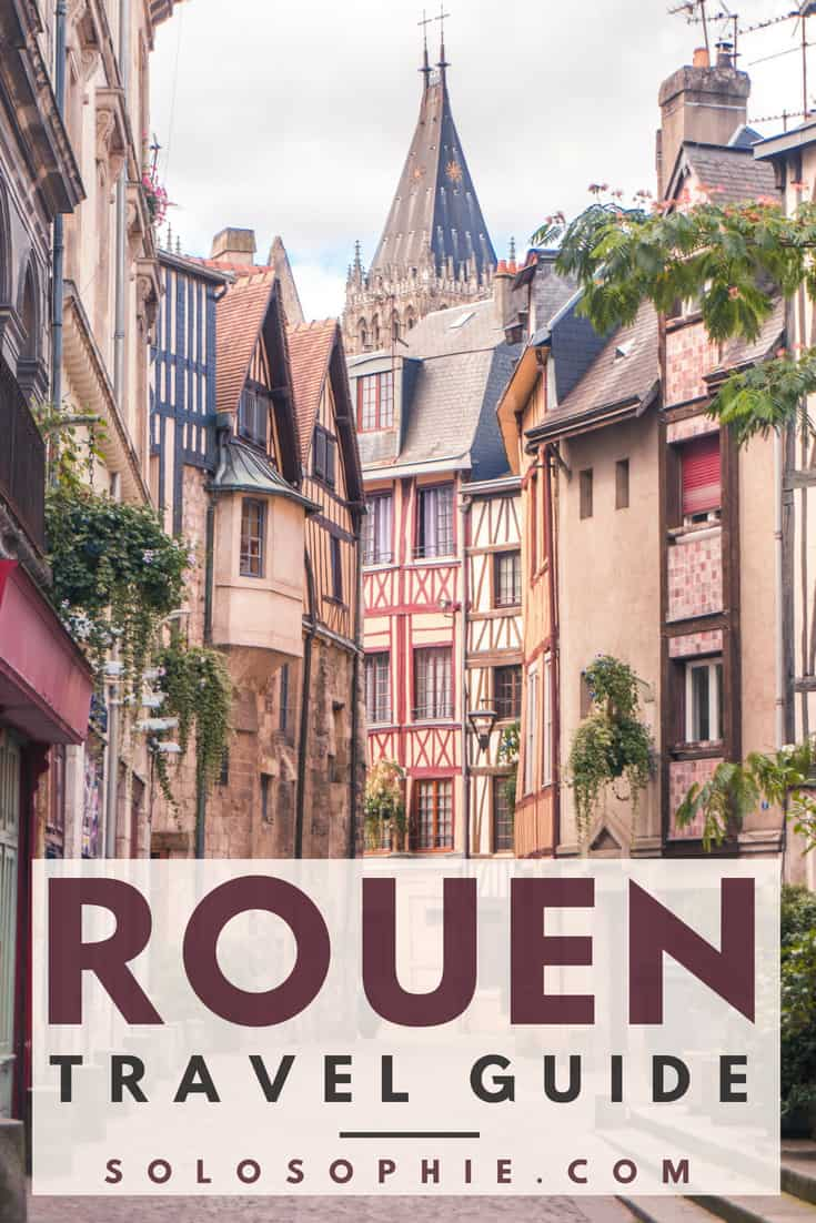 In search of Medieval France: A quick guide to Rouen, Capital of Normandy. Here are the best things to see in Normandy in this historical travel guide, featuring Joan of Arc!