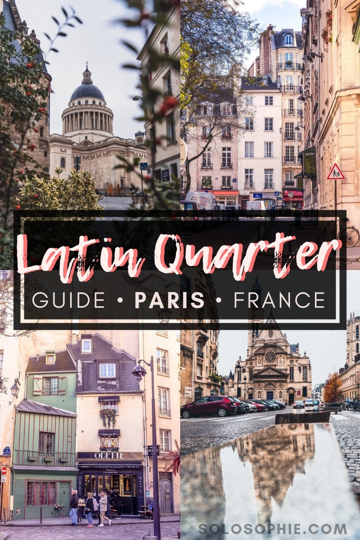 Latin Quarter travel guidde: Here are the best things to do in the Latin Quarter (5th and 6th arrondissements), of Paris, France. Attractions to visit, where to stay, what you must eat and more!