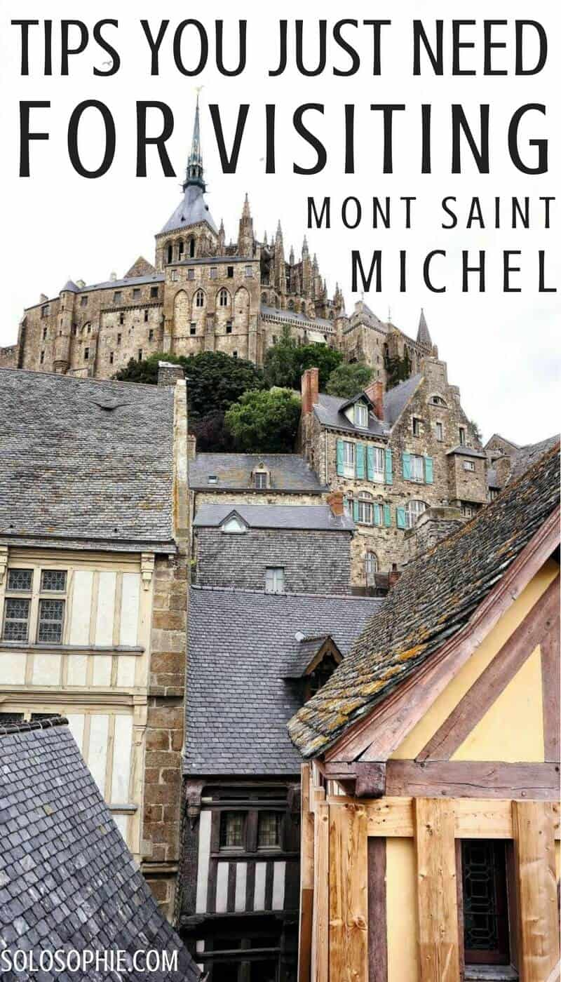 Tips for visiting Mont Saint Michel, Normandy, France