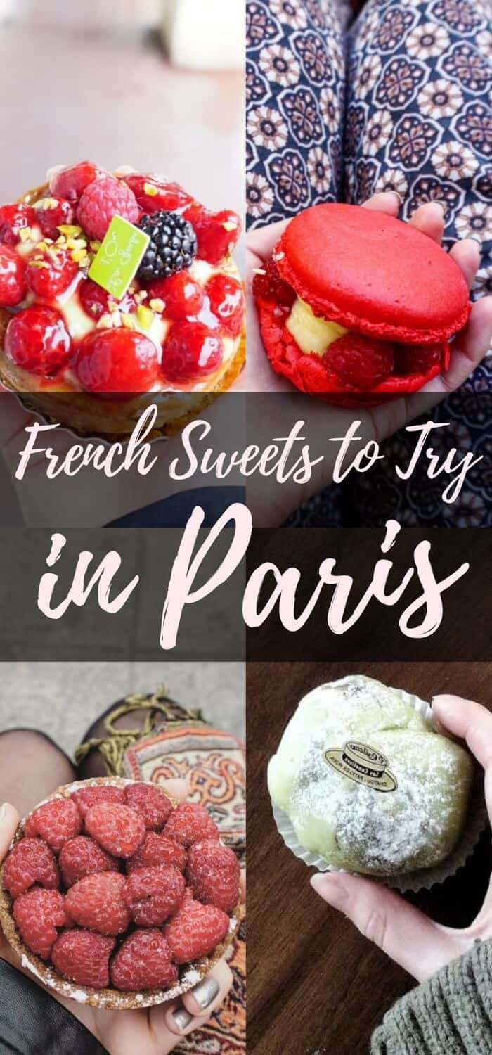 French Sweets You Must Try in Paris, France (Macaron, Tart, Croissant etc.)