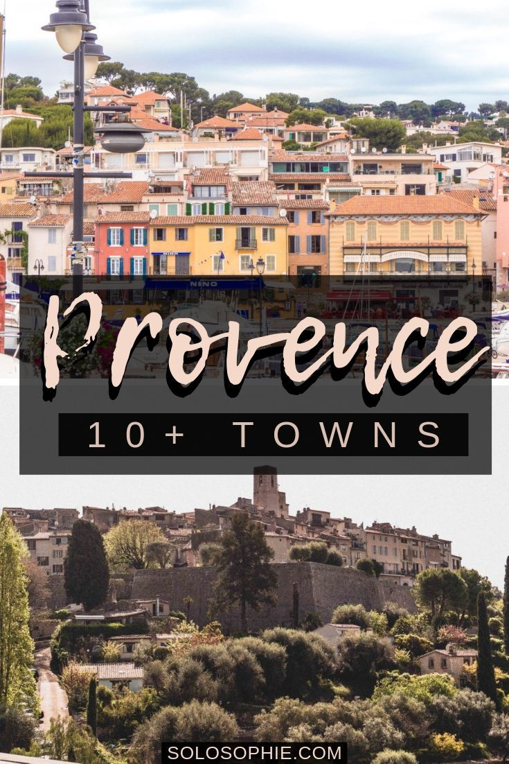 10+ Most Beautiful Cities, villages and Towns in Provence you'll absolutely love to visit next time you're in the south of France. And so if you're looking for where to stay in Provence, as well as the most beautiful places to visit in Provence, then here's a complete guide