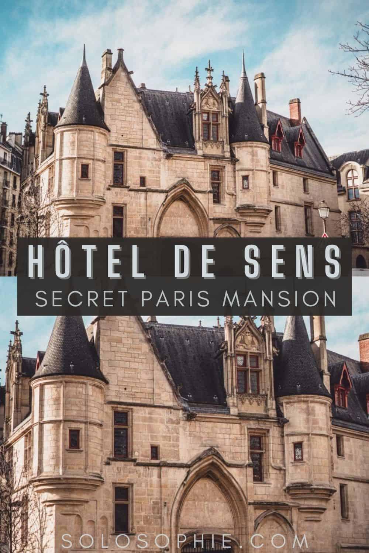 Hotel de Sens: My Secret Paris Locations  Paris Le Marais France