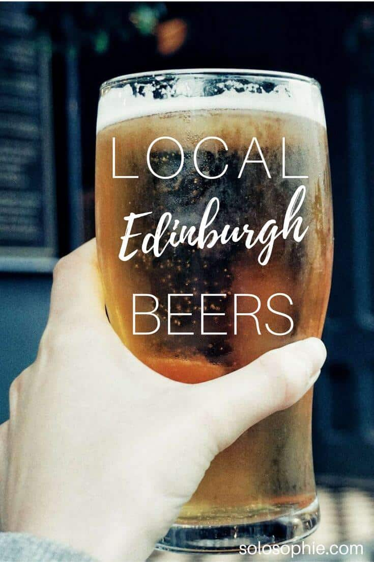Local Edinburgh Beers, Scotland