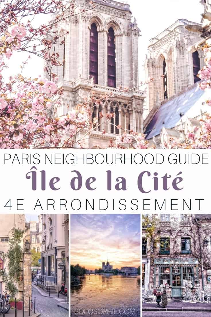 Parisian neighbourhood guide: Île de la Cité, 4e arrondissement, Paris, France. Best cafes and bars in the area, things to see and do and where the Parisians really hang out!