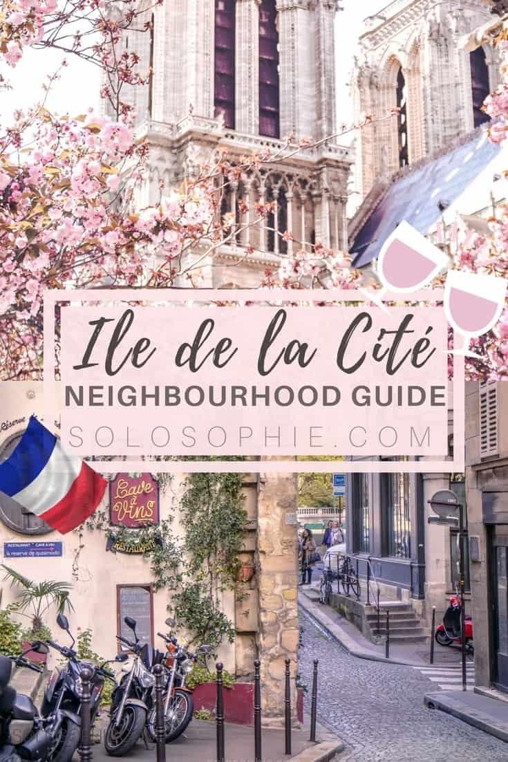 Your ultimate Parisian guide and Itinerary- Paris guide to Île de la Cité, things to do in Paris, France! Notre Dame, pretty café, Sainte Chapelle etc.