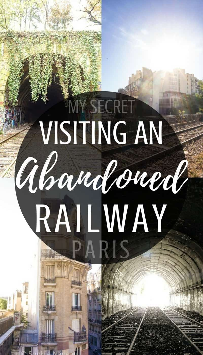My secret Paris locations: visiting the Petite Ceinture, an abandoned railway in the middle of Paris, France
