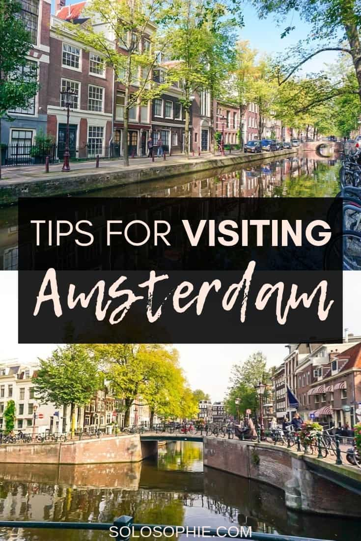 Practical advice, Tricks & Tips for Visiting Amsterdam You Should Know About before visiting the Venice of the North, AKA the capital of the Netherlands