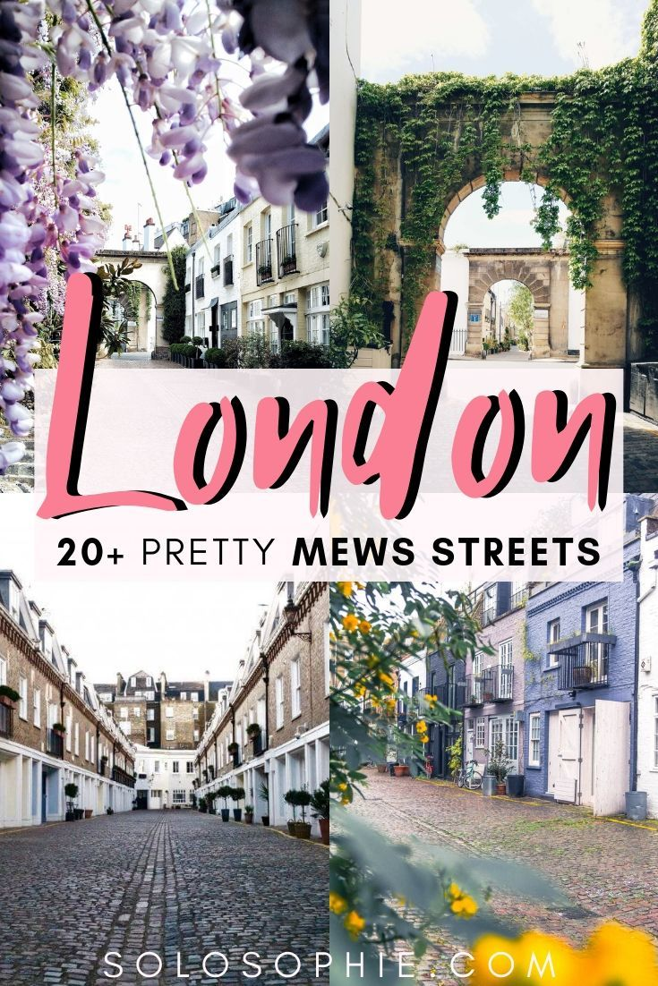 20 Prettiest London Mews Streets You Must Meander Along! If you're looking for the best of London roads, lanes, and secret spaces, then this is your complete guide!