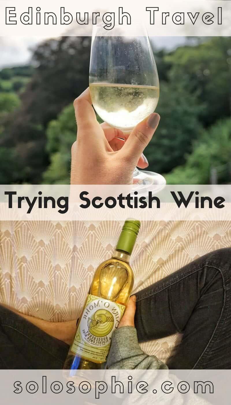 Edinburgh Travel- Trying Scottish Wine in Scotland!