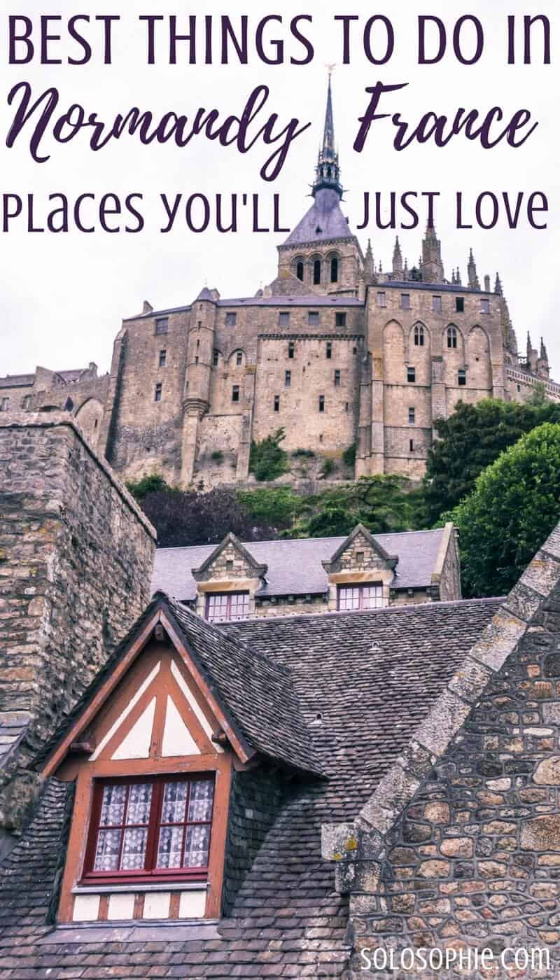 Best things to do in Normandy, Northern France. Places, locations and activities you'll just love!