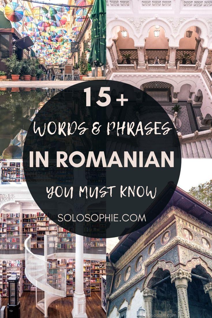 Language learning: learn Romanian (15+ Beautiful & Useful Romanian Words and Phrases)
