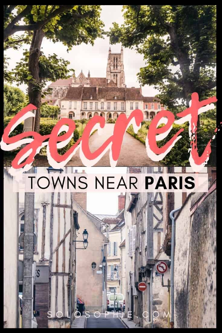 Charming towns near Paris you need to know about. Pretty and small towns in the Ile de France region; Senlis, Sceaux, Meaux, and more