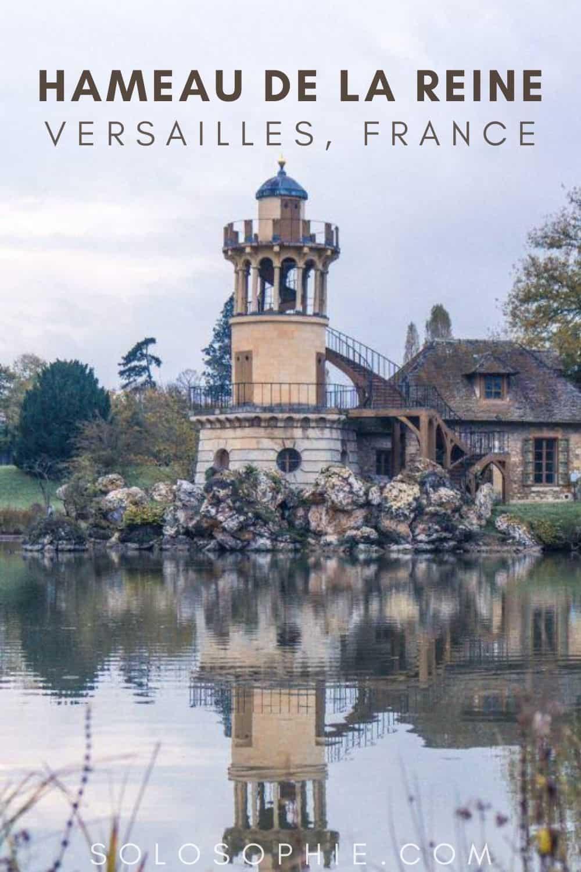 Hameau de la Reine: The farm where Marie Antoinette Played Dress Up in Versailles, a day trip from Paris, France