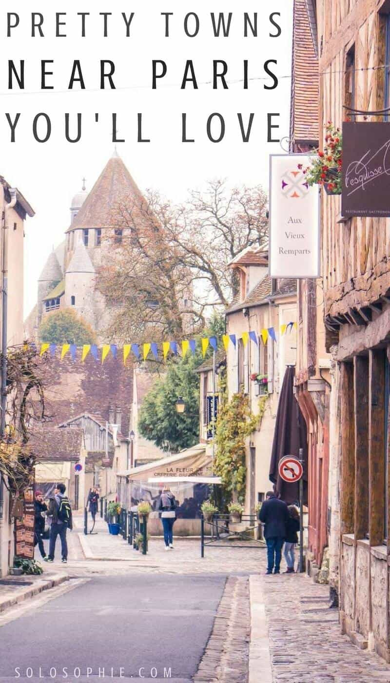 Pretty French towns near Paris, France you'll just love! Easy and quirky day trips from Paris to see history, culture and eat lots of great French food.