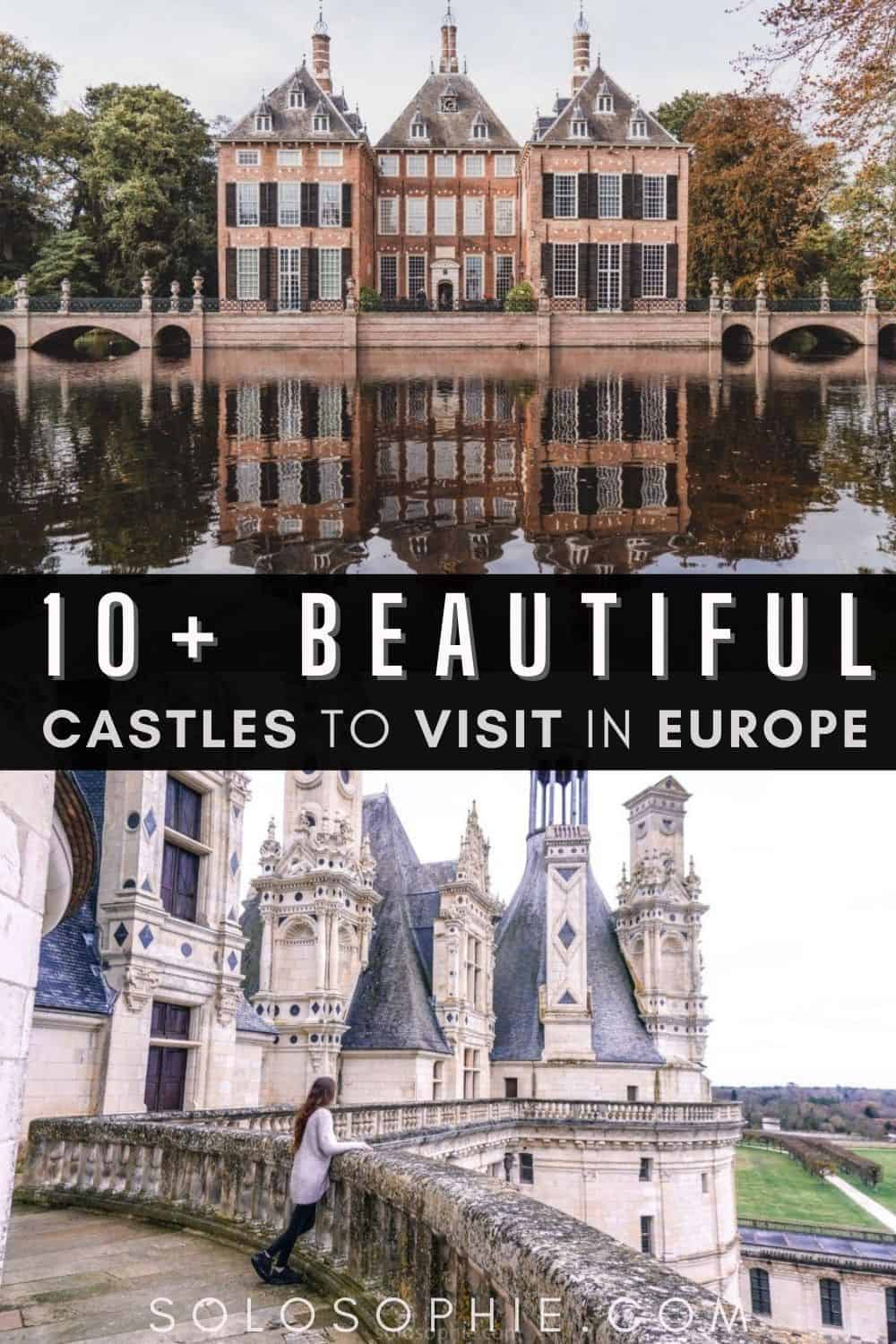 10+ Beautiful Castles in Europe that are Straight out of a Storybook