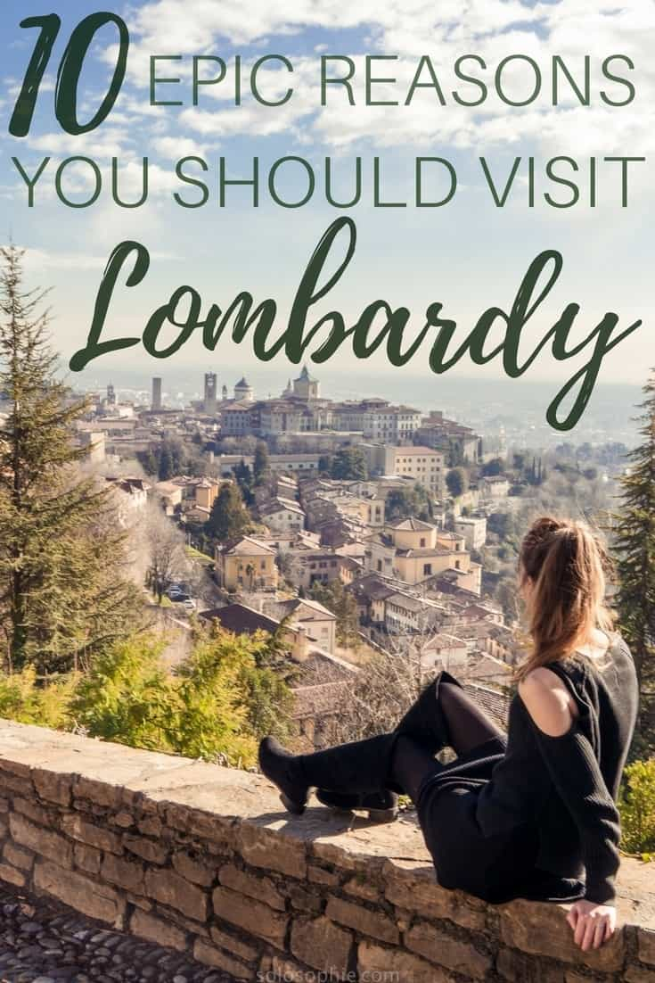 10 Epic Reasons to Visit Lombardy ASAP: Here are very good reasons (or excuses) to visit the Lombardy region in Northern Italy this year. UNESCO world heritage sites, lakes, architecture, great food, etc!