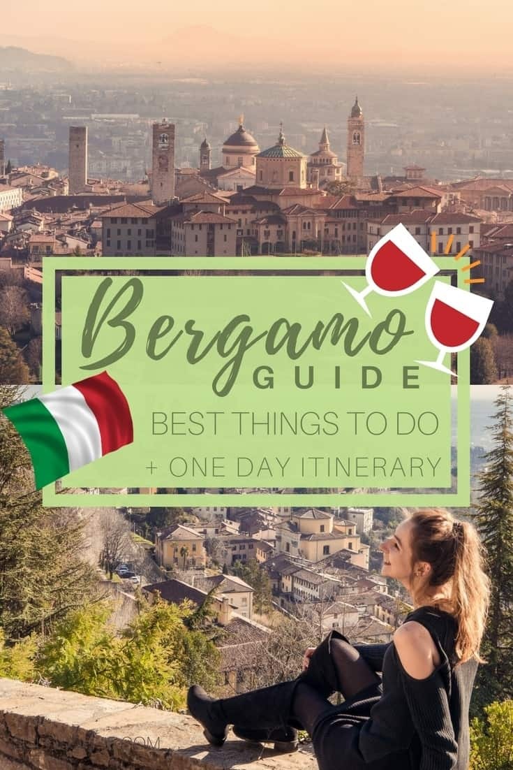 Bergamo town guide, An overlooked ancient town Lombardy region in Northern Italy. How to spend one day in Bergamo, a 24 hour guide and the very best things to do in the city!