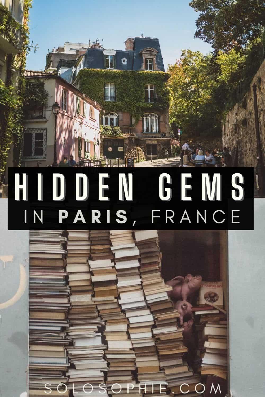 Hidden Gems Paris France/ Paris Hidden Gems: 10+ Secret Spots in Paris You'll Love!