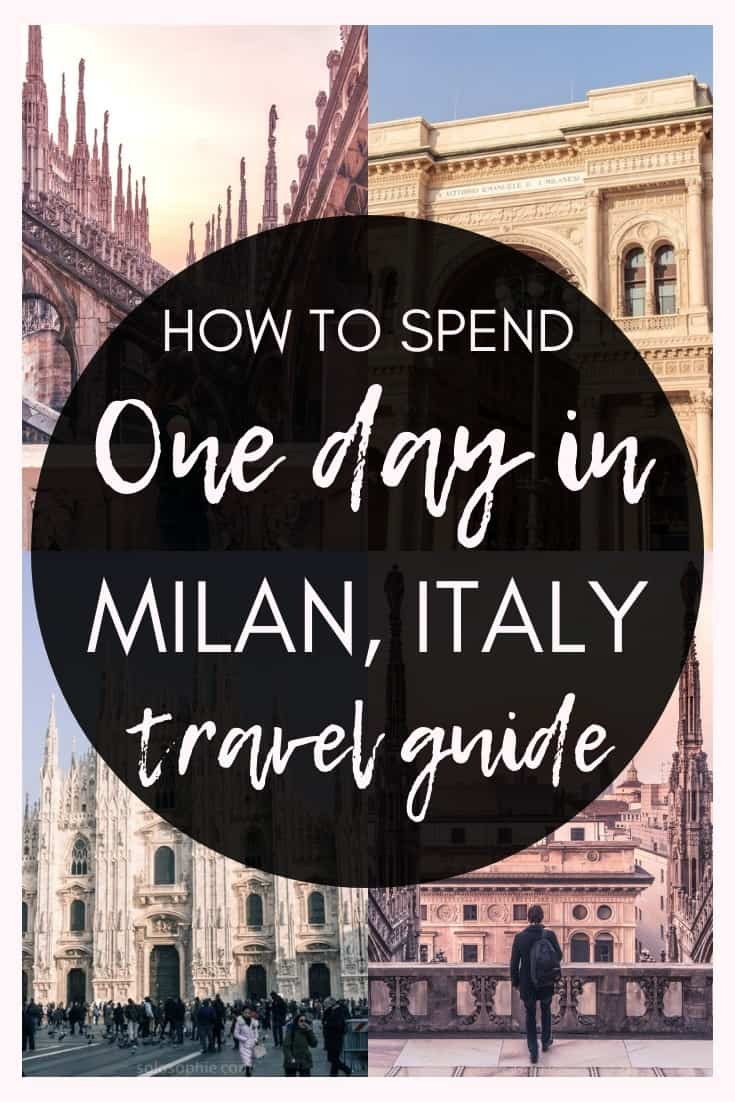 How to spend one day in Milan; a travel guide and itinerary for the best things to do in the capital of Lombardy (Lombardia), Milan, Northern Italy. When to go, where to visit, and where to stay!