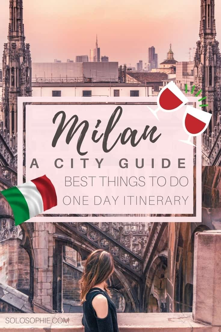 Milan city guide, Capital of the Lombardy region in Northern Italy. How to spend one day in Milan, a 24 hour guide and the very best things to do in the city!