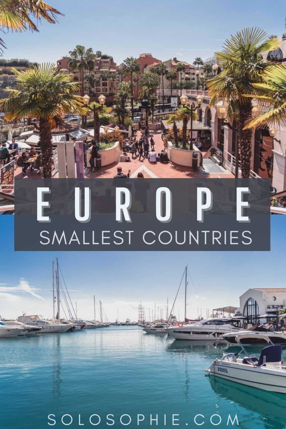 Smallest Country in Europe: Top 8 Tiniest Countries in Europe