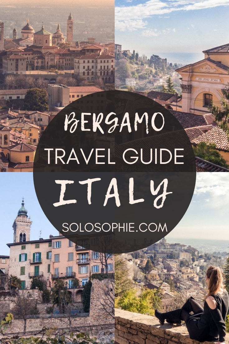Bergamo travel guide: Here's your ultimate itinerary for one day in Bergamo, the stunning historical city of Lombardia, Northern Italy (what to do and see in Bergamo)