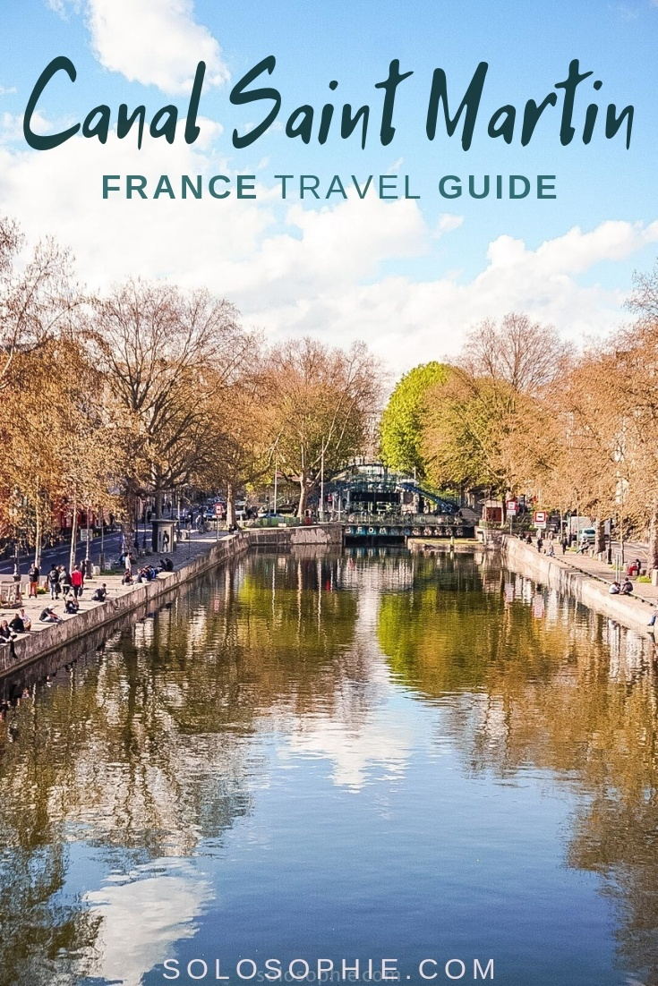 Canal Saint Martin Guide: Here's an itinerary to the best things to do in Canal Saint Martin district of Paris, France (eats, where to stay and 10th arrondissement attractions)