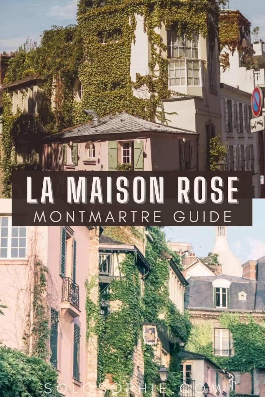 La Maison Rose: The 'Pink House' of Picture Perfect Montmartre in the 18th arrondissement paris france