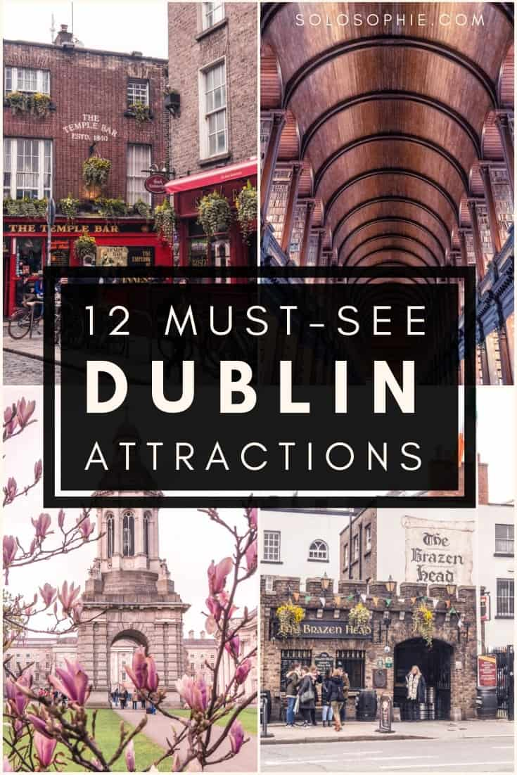 12 must-see Dublin Attractions you won't want to miss on any visit to the Irish capital. Beautiful things to do in Dublin you can't miss on any trip to Ireland!