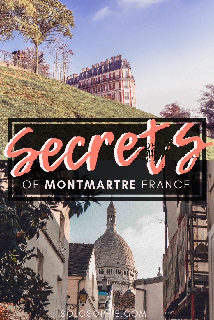 Here's your ultimate guide to the best of hidden gems, quirky attractions, and secret spots in Montmartre, the village area of the French capital city of Paris, France
