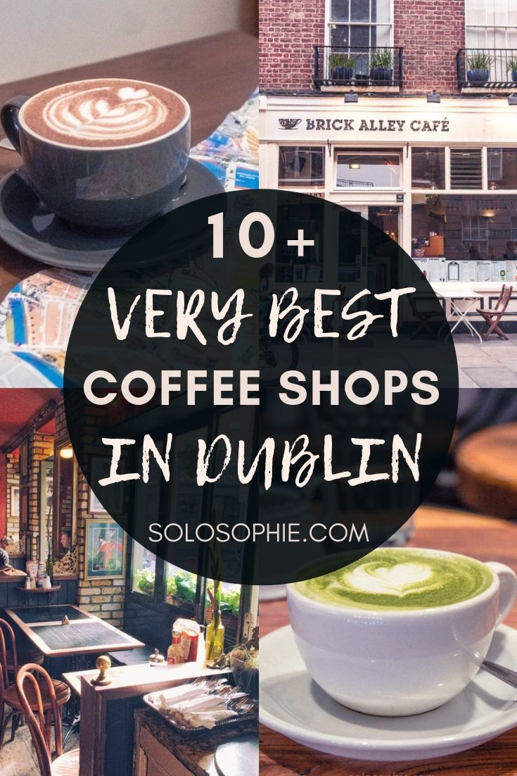 Looking for the best coffee in Dublin? here's your ultimate guide to the top cafes in Dublin, Ireland