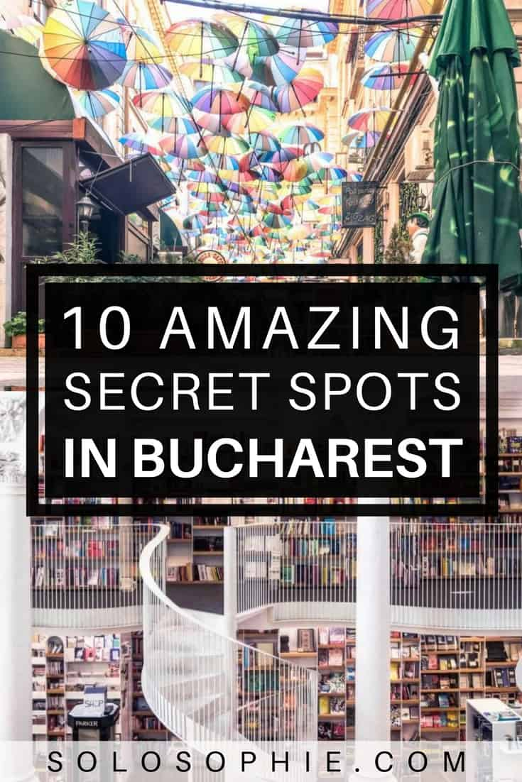 Quirky, unique and offbeat secret spots in Bucharest. 10 hidden attractions and places in Bucharest, capital of Romania!