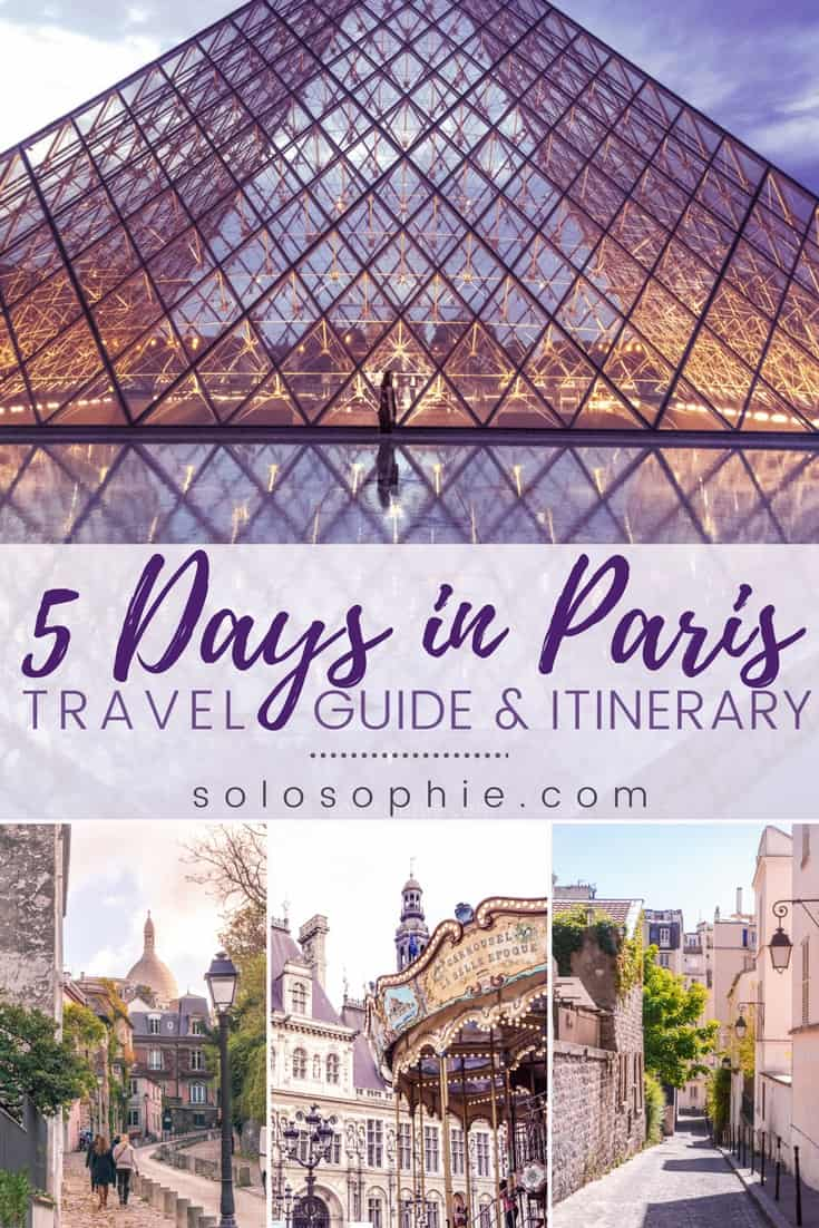 Your Ultimate Guide on How to Spend the Perfect 5 Days in Paris, France Where to go, what to see, and how to enjoy your stay in the French capital!