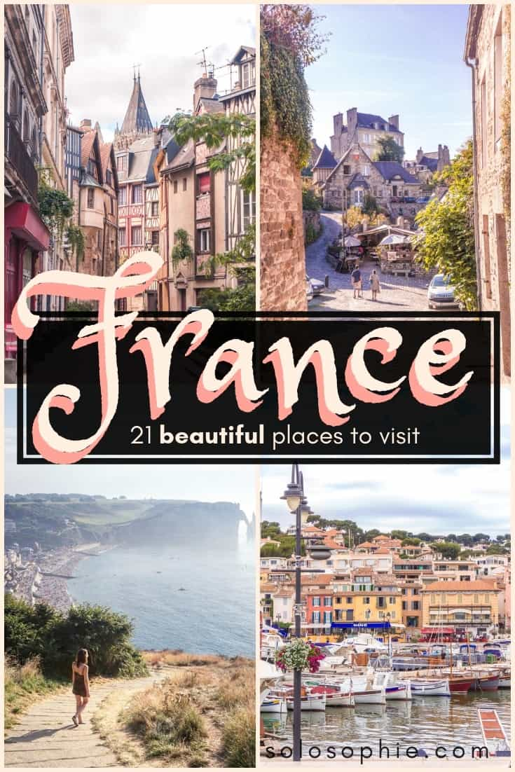21 Incredible French attractions and Places to Visit in France, Europe (here are the best French coastal towns, stunning coastline, historic sites, amazing cities, etc)