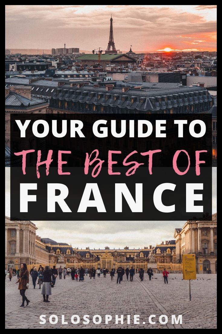 Best of France: Looking for the most beautiful places to visit in France (l'Hexagone) Here's a guide to the top French destinations you must visit on your next Europe adventure!