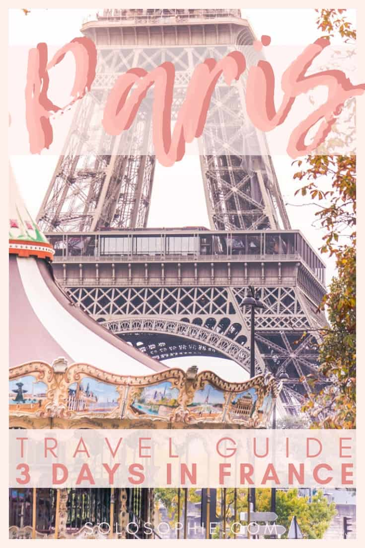 Paris Travel Guide: how to spend three perfect and wonderful days in the French capital, Paris, France. Here are the very best things to do in Paris!