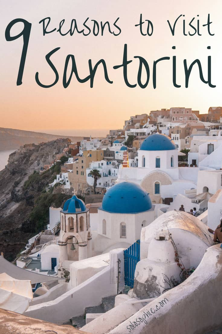 9 Epic Reasons to Visit Santorini, Greece_ Here are some of the best things to see and do and why you'll fall in love with the beautiful Cycladic Island.