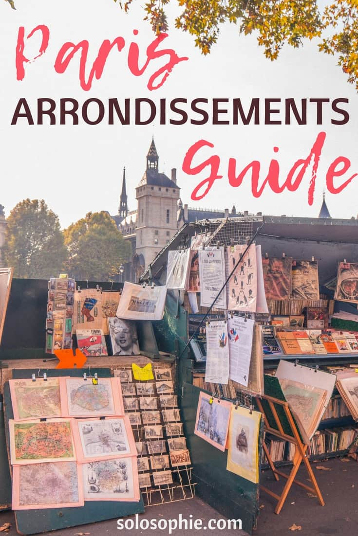 Paris Arrondissements Guide (Parisian Districts) As Told by a Former Resident of Paris, France. Which area to stay in Paris and where you should visit in the French capital!
