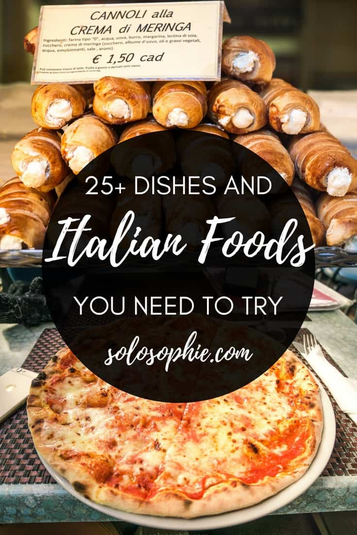 25 Italian dishes and Italian foods you must eat while in Italy! Here's the very best of what cuisine in Italy has to offer; tiramisu, pizza, pasta, cheese, truffles, etc.